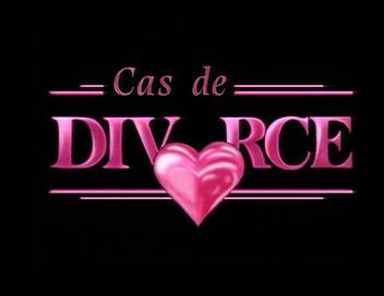 Cas de divorce E18 Ruchet contre Ruchet