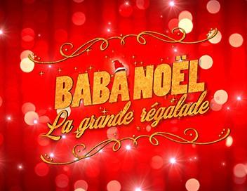 Baba Noël : la grande régalade