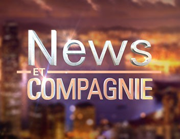 News et compagnie replay