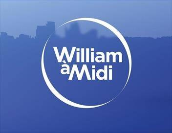William à midi : première partie