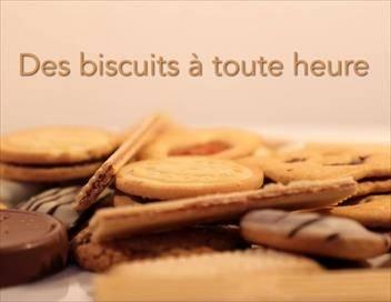 Des biscuits à toute heure