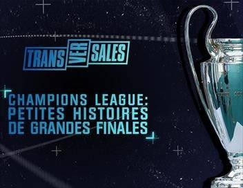 Champions League : petites histoires de grandes finales