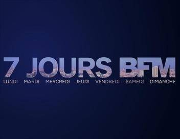 7 jours BFM replay