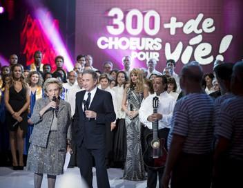 300 choeurs pour + de Vie