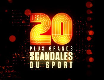 Les 20 plus grands scandales du sport