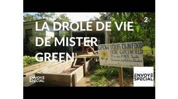 Envoyé spécial. La drôle de vie de Mister Green - 31 janvier 2019 (France 2)