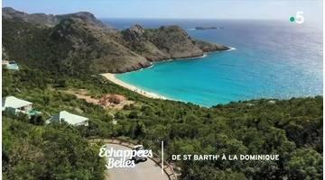 De Saint-Barth' à la Dominique - Échappées belles