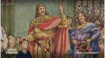 Secrets d'Histoire - Sacré Charlemagne