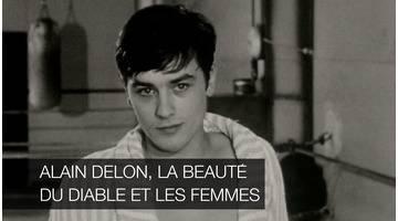Alain Delon, la beauté du diable et les femmes : Documentaire