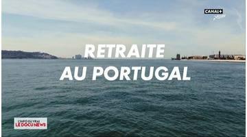 DOCUNEWS : Retraite au Portugal - L'Info du Vrai du 17/05 - CANAL+