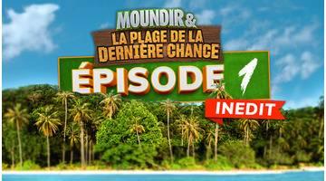 Moundir et la plage de la dernière chance : Episode 1 : Seuls au monde
