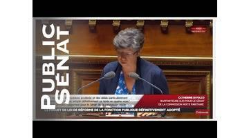 Fonction publique: le Sénat adopte définitivement le projet de loi - Les matins du Sénat (24/07/2
