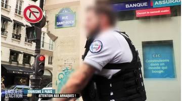 Enquête d'Action : Tourisme à Paris : attention aux arnaques !