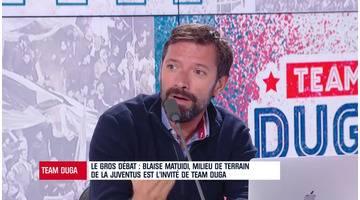 "Team Duga - ""C'est vrai que t'as pas le style de Beckham quand tu centres"", Cazarre chambre Matuidi"