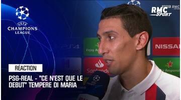 """PSG - Real Madrid : """"Ce n'est que le début"""" tempère Di Maria auteur d'un doublé"""