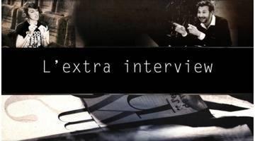 L'extra interview - édition du 30/04/2016