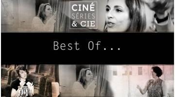 Best Of....Ciné, séries & cie - édition du 27/08/2016