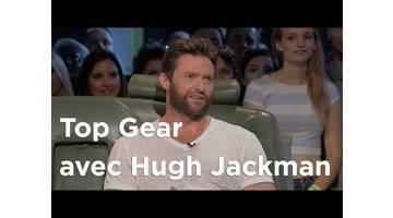 Top Gear avec Hugh Jackman