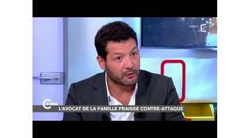 Mort de Rémi Fraisse, l'avocat de la famille contre-attaque - C à vous - 03/12/2014