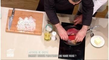 Toque show : Comment cuisiner parfaitement une viande rouge?