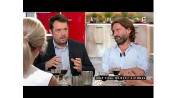 Chef Piege, objectif 3 étoiles - C à vous - 23/09/2015