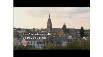 Le Pays du Mans - Les carnets de Julie