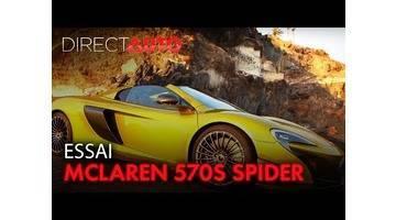 ESSAI : MCLAREN 570S SPIDER