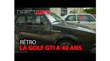 Les 40 ans de la Golf GTI - DIRECT AUTO