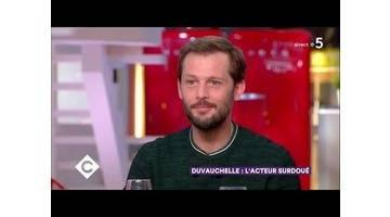 Nicolas Duvauchelle : l'acteur surdoué - C à Vous - 15/03/2018