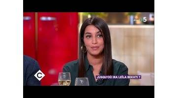 Jusqu'où ira Leïla Bekhti ? - C à Vous - 27/03/2018