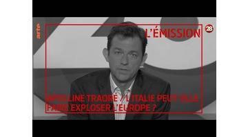 Apolline Traoré / L'Italie peut-elle faire exploser l'Europe ? - 28 minutes - ARTE