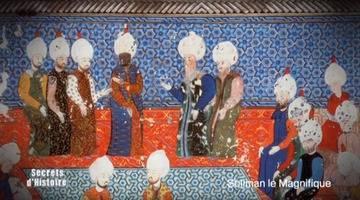 Secrets d'histoire - Soliman le magnifique (intégrale)