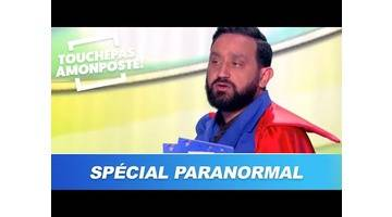 TPMP : Vu / Pas vu spécial paranormal