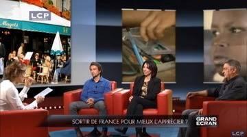 Grand écran: le débat : Sortir de la France pour mieux l'apprécier ?