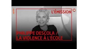 Philippe Descola / L'Éducation nationale, responsable de la violence à l'école ? - 28 minutes - ARTE