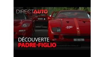 EVENEMENT : PADRE-FIGLIO, LA PASSION FERRARI EN FAMILLE !