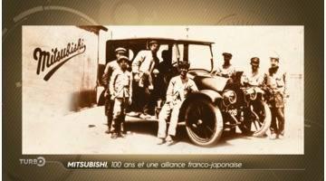 Turbo : Mitsubishi : 100 ans et une alliance franco-japonaise
